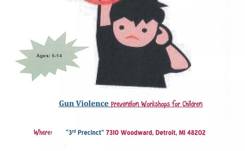 Gun Violence Prevention Workshops forChildren
